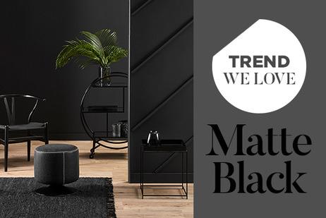 Trend we love - Matte Black