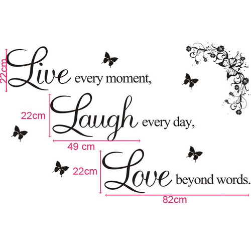 Live Every Moment Laugh Every Day Love Beyond Words Wall