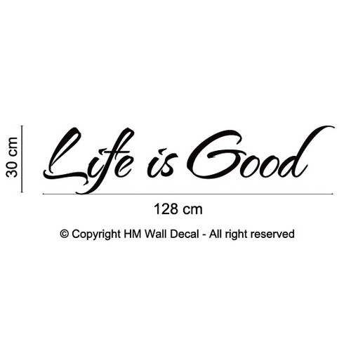 Life is Good Inspirational Quote Wall Art Decal | Temple & Webster