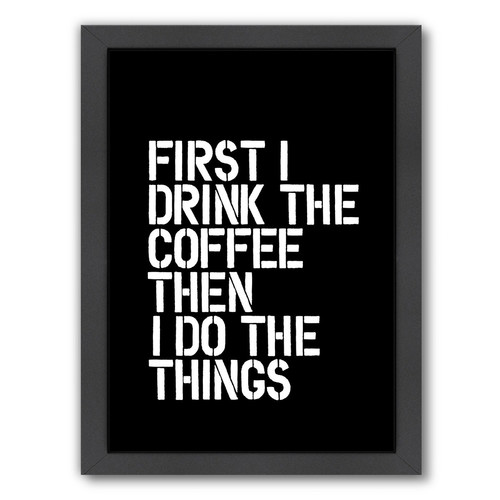 Americanflat Drink The Coffee Print