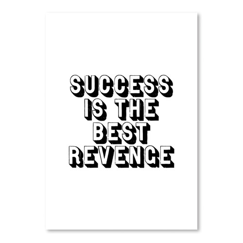Success Is The Best Revenge Printed Wall Art
