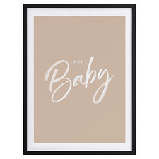 Hey Baby Framed Printed Wall Art