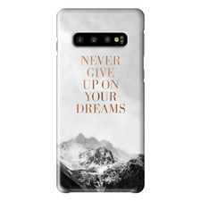 Never Give Up On Your Dreams Samsung Phone Case