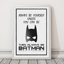 Always Be Batman Framed Print