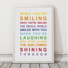 When You're Smiling Framed Print
