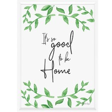 It's So Good To Be Home Framed Print
