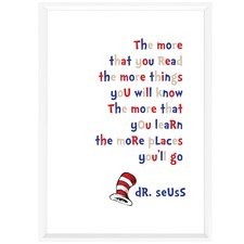 Dr Seuss The More That You Read Framed Print