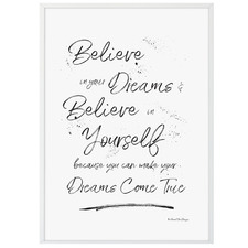 Believe In Yourself & Your Dreams Framed Printed Wall Art