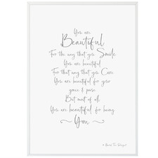 Beautiful For Being You Framed Printed Wall Art