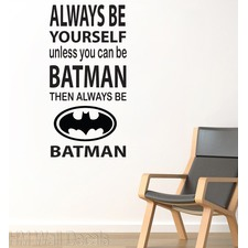 Always Be Yourself......DIY Wall Art Decal