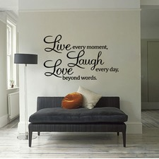 Live Every Moment, Laugh Every Day, Love Beyond Words Wall Quote Decal