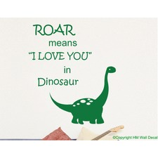 Dinosaur and Quote Removable Wall Art Decal