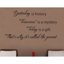 Yesterday, Tomorrow, Today Wall Quote Decal for Mom