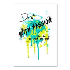 Text Art Do It With Passion Print