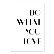 What You Love Printed Wall Art