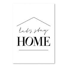Lets Stay Home Printed Wall Art