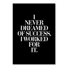 I Worked For It Printed Wall Art