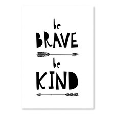 Be Brave Be Kind Printed Wall Art