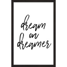 Dream on Dreamer Framed Print