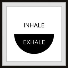 Monochrome Inhale Exhale Framed Printed Wall Art