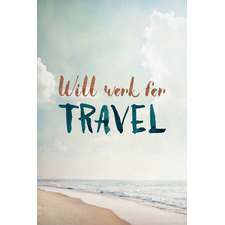 Will Work For Travel III Stretched Canvas Wall Art