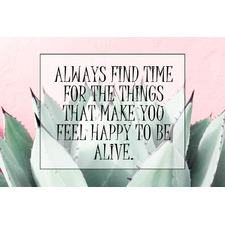 Always Find Time  Stretched Canvas Wall Art