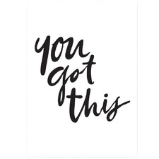 You Got This Unframed Paper Print