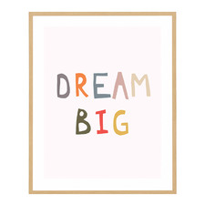 Dream Big Framed Printed Wall Art