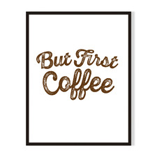 But First Coffee Framed Printed Wall Art