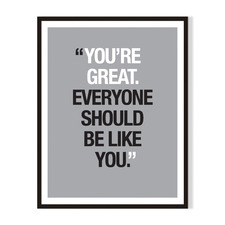 Youre Great Framed Printed Wall Art