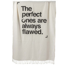 The Perfect Ones Are Always Flawed Turkish Cotton Towel