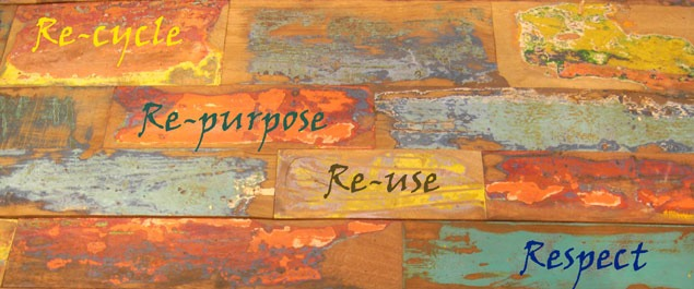 Recycle re-purpose re-use respect on colourful reclaimed timber